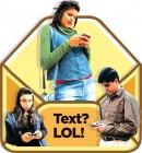 Text? LOL!