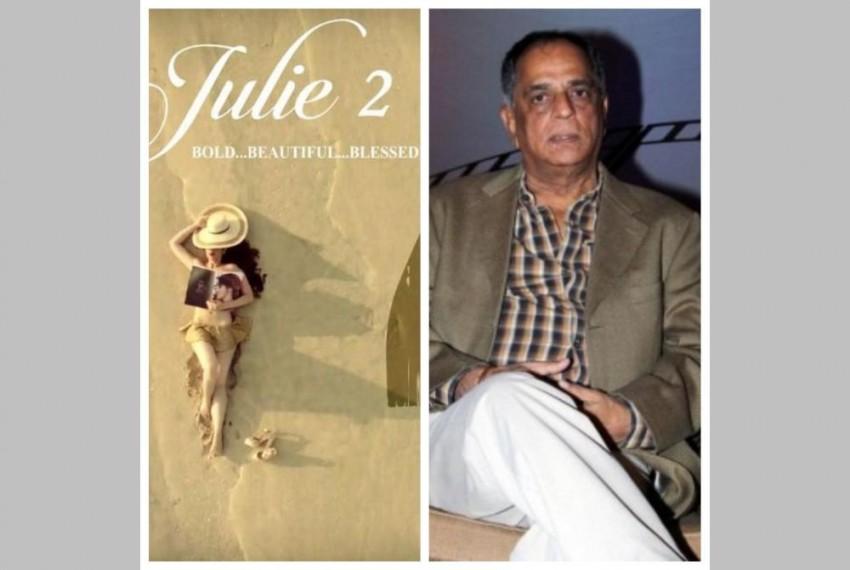 Ex-Censor Chief 'Sanskaari' Pahlaj Nihalani To Distribute Erotica 'Julie 2' Worldwide