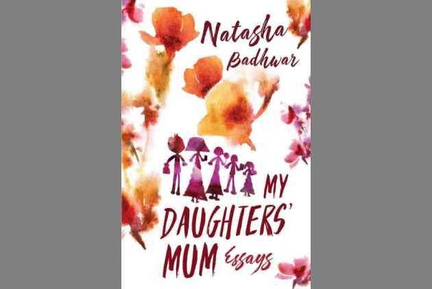 Natasha Badhwar's <em>My Daughters' Mum</em> Is About Recognising The <em>Seedha</em> From The <em>Ulta</em> Side