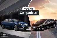 2018 Maruti Ciaz vs Hyundai Verna: Variants Comparison