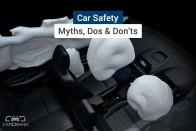 Car Safety: Myths, Dos And Don'ts