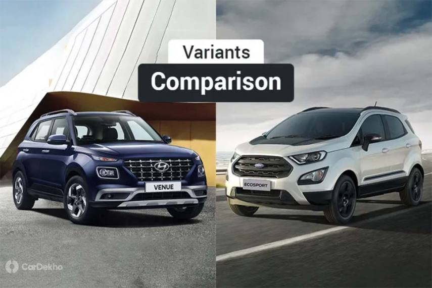 Hyundai Venue Vs Ford Ecosport Variants Comparison