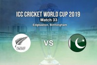 New Zealand Vs Pakistan, Live Score, ICC Cricket World Cup 2019: PAK Face Confident NZ In Another Must-Win Clash