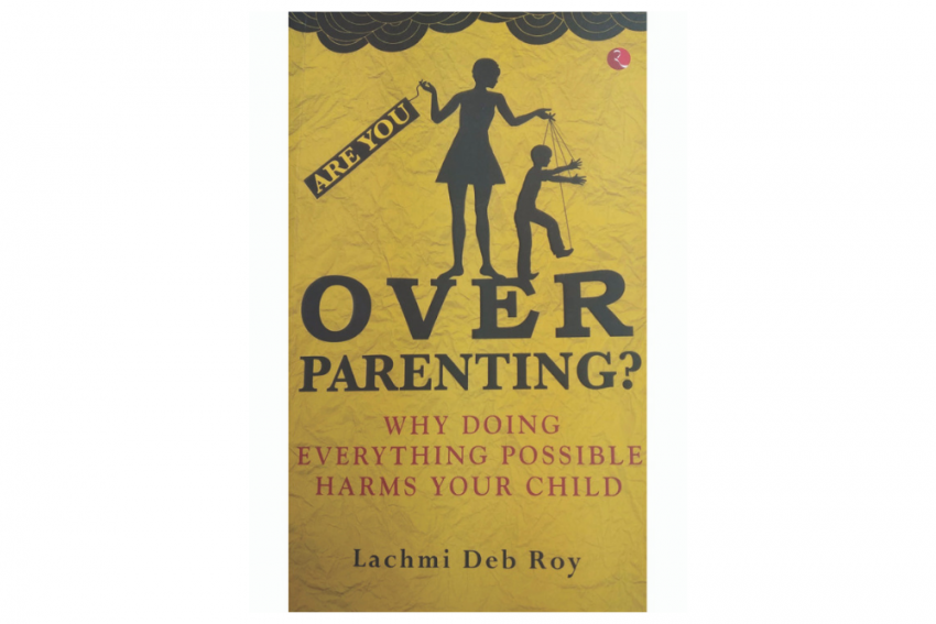 Excerpts: Are You Over Parenting?