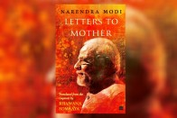 Book Excerpt: Letters to Mother   Narendra Modi