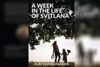 <em>A Week In The Life Of Svitlana</em>: A Peep Into A Contemporary Russia