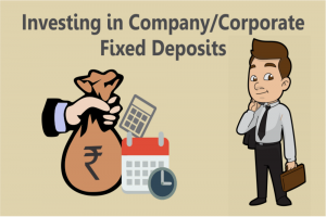 Should You Invest In Corporate Fixed Deposits?