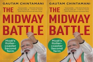 Book Review   'The Midway Battle: Modi's Rollercoaster Second Term' By Gautam Chintamani