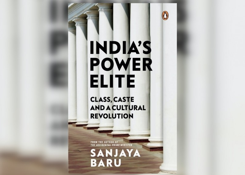 Book Excerpt: 'India's Power Elite' By Sanjaya Baru