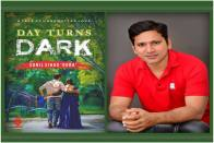 Sunil Sihag Gora's 'Day Turns Dark' Is A Rollicking Romance Of Star-Crossed Lovers