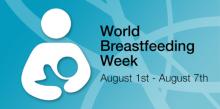 "World Breastfeeding Week, 2021: ""Protect Breastfeeding: A Shared Responsibility"""